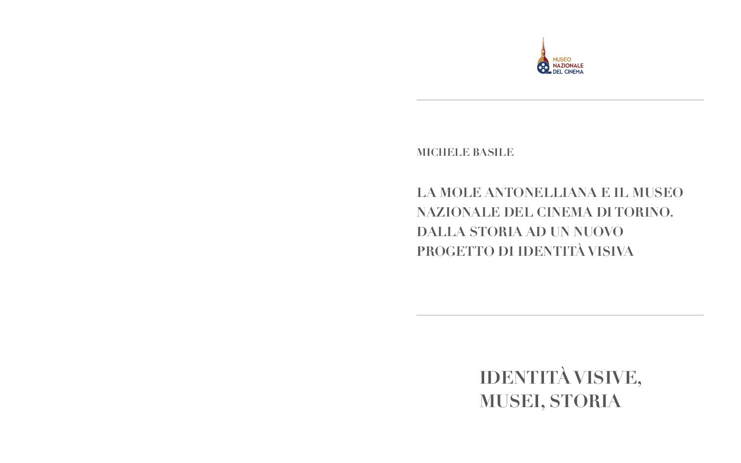 Anteprima della tesi: La Mole Antonelliana e il Museo Nazionale del Cinema di Torino. Dalla storia ad un nuovo progetto di identità visiva, Pagina 1