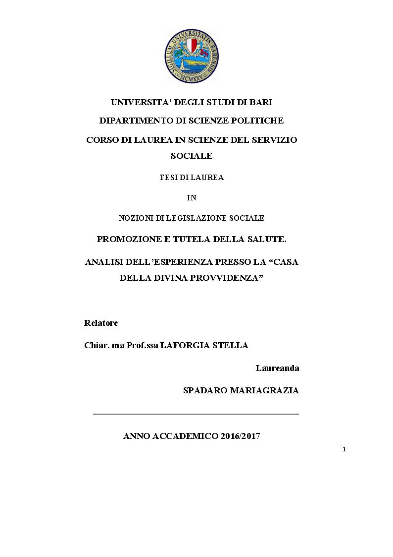 Anteprima della tesi: Promozione e tutela della salute. Analisi dell'esperienza presso la Casa della Divina Provvidenza, Pagina 1