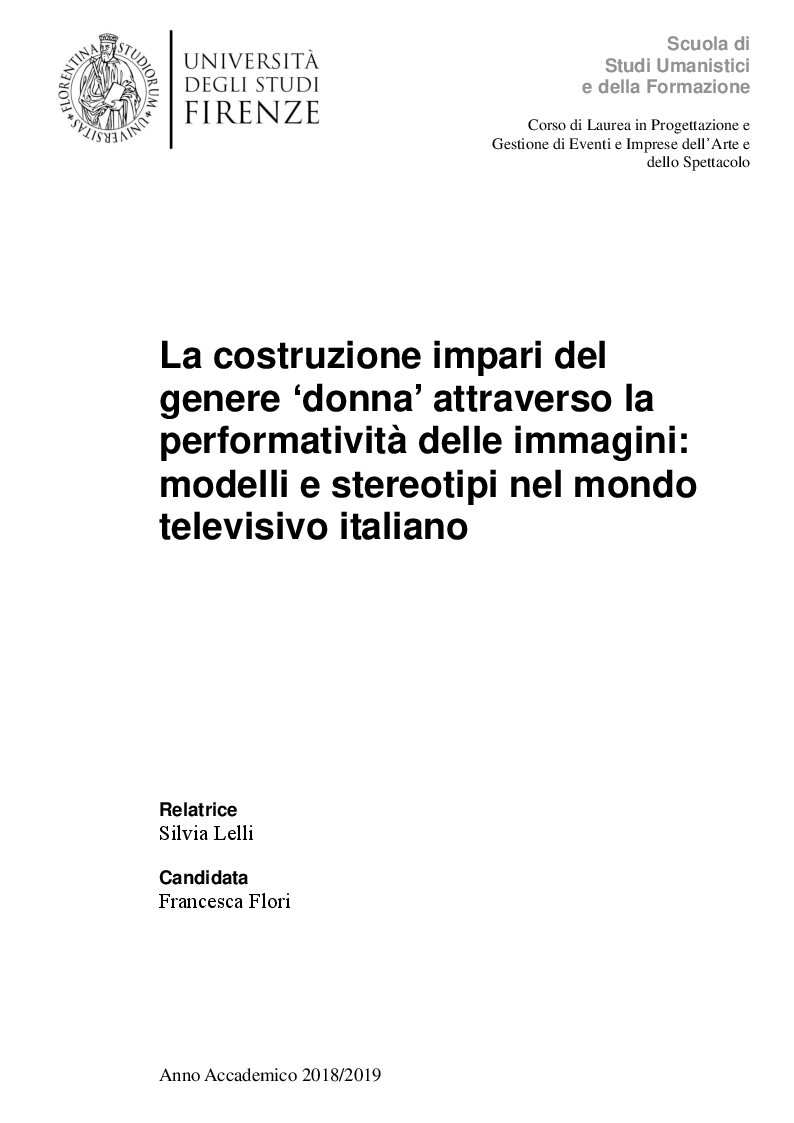 Anteprima della tesi: La costruzione impari del genere 'donna' attraverso la performatività delle immagini: modelli e stereotipi nel mondo televisivo italiano, Pagina 1