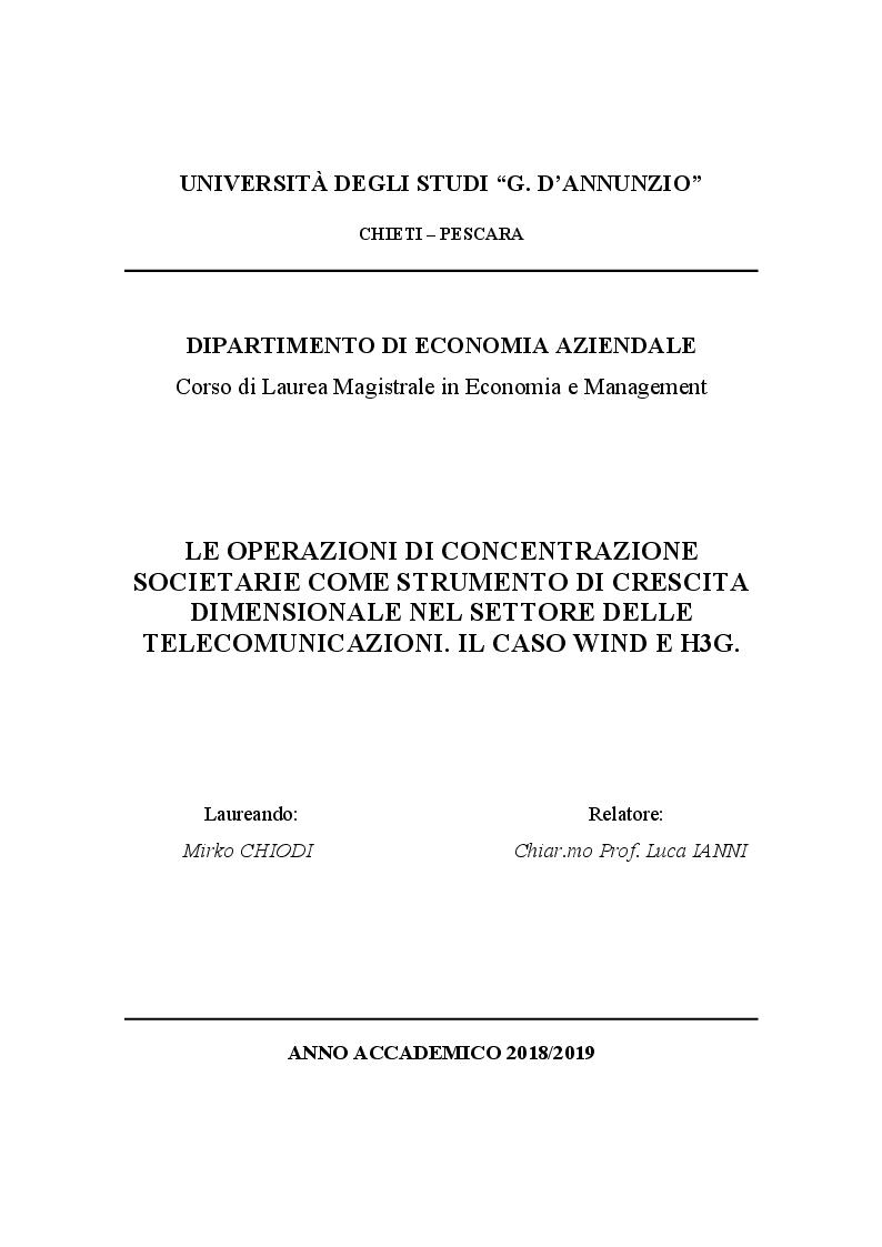 Anteprima della tesi: Le operazioni di concentrazioni societarie come strumento di crescita dimensionale nel settore delle telecomunicazioni. Il caso Wind e H3G, Pagina 1