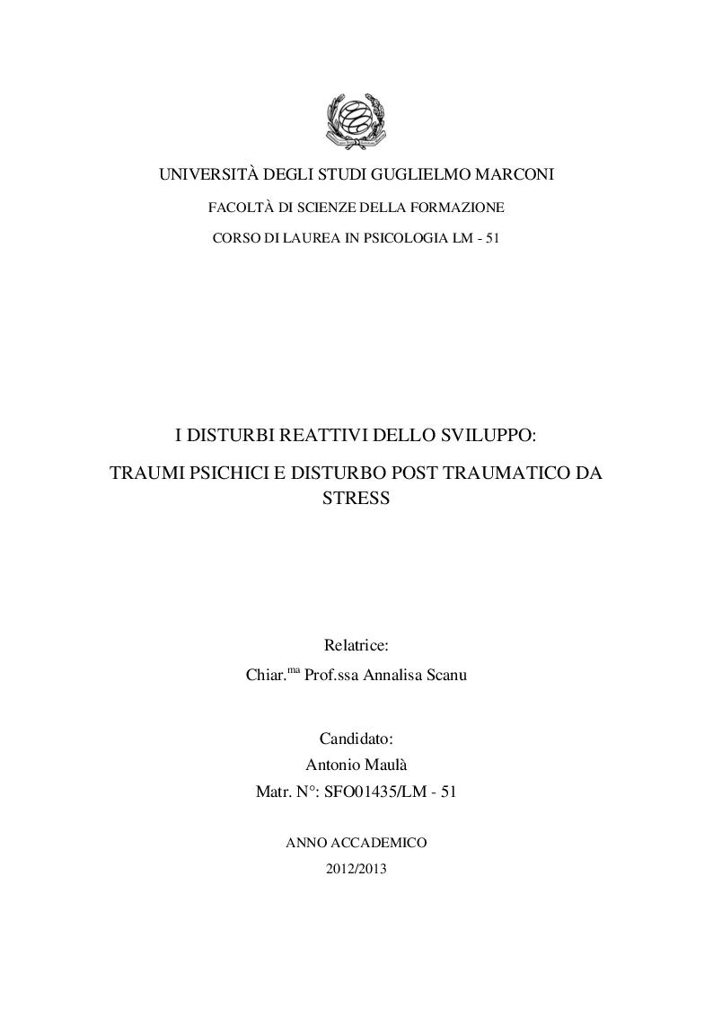 Anteprima della tesi: I Disturbi reattivi dello sviluppo: Traumi psichici e Disturbo post traumatico da stress, Pagina 1