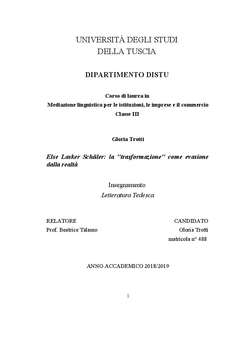 Anteprima della tesi: Else Lasker Schüler: la ''trasformazione'' come evasione dalla realtà, Pagina 1