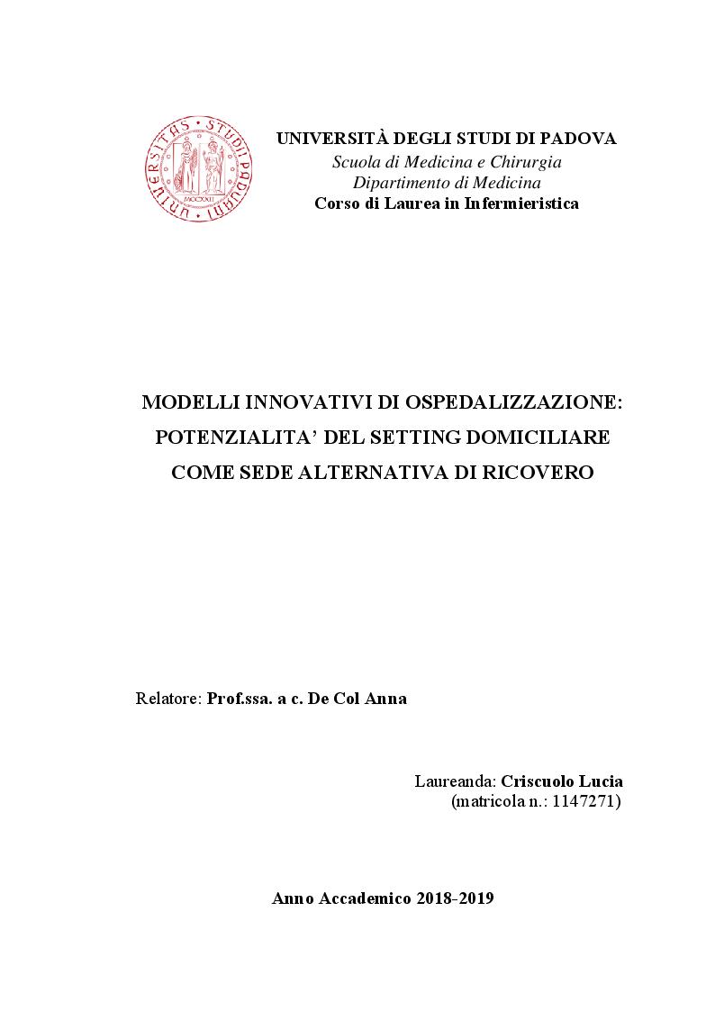 Anteprima della tesi: Modelli innovativi di ospedalizzazione: potenzialità del setting domiciliare come sede alternativa di ricovero, Pagina 1
