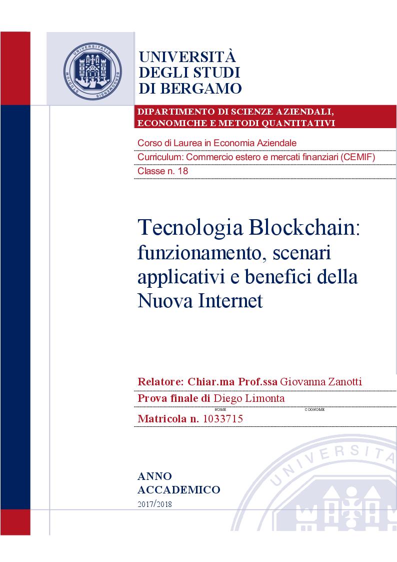 Anteprima della tesi: Tecnologia Blockchain: funzionamento, scenari applicativi e benefici della Nuova Internet, Pagina 1