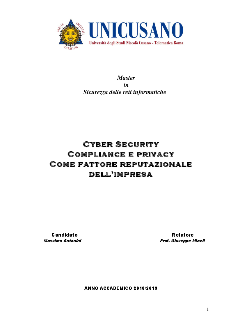 Anteprima della tesi: Cyber Security Compliance e privacy Come fattore reputazionale dell'impresa, Pagina 1