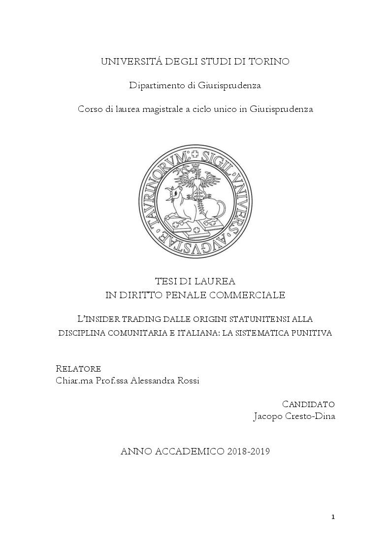 Anteprima della tesi: L'insider trading dalle origini statunitensi alla disciplina comunitaria e italiana: la sistematica punitiva, Pagina 1