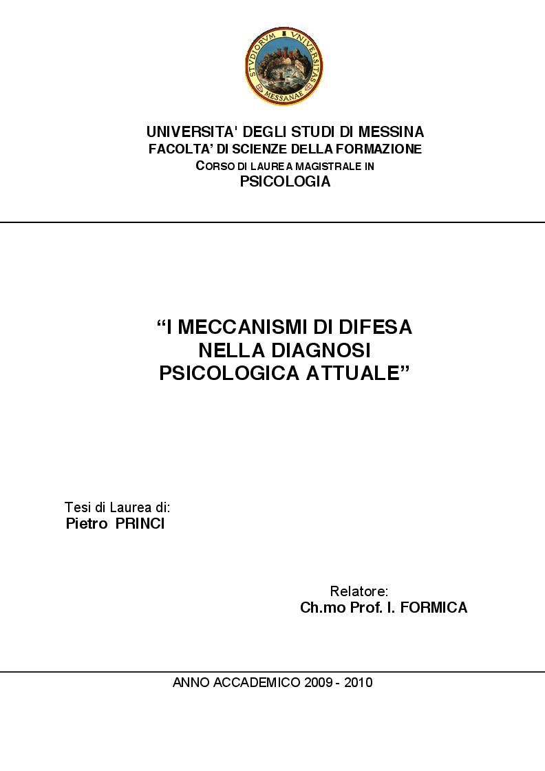 Anteprima della tesi: I Meccanismi di Difesa nella diagnosi psicologica attuale, Pagina 1