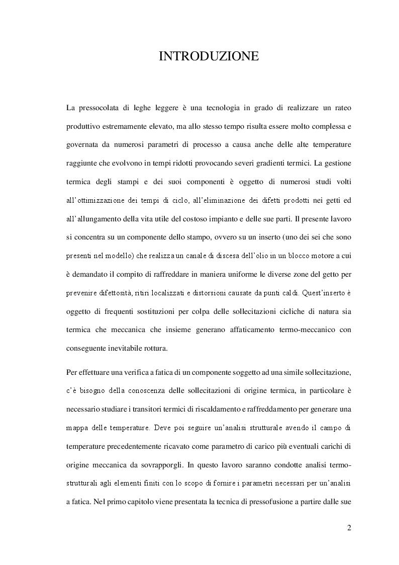 Anteprima della tesi: Studio di un inserto stampo soggetto a fatica termomeccanica e destinato al processo di pressofusione di un componente in lega leggera, Pagina 2