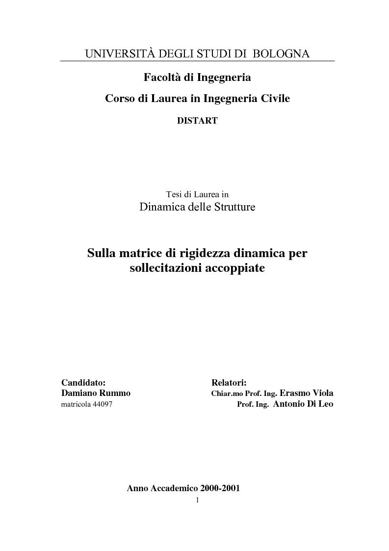Anteprima della tesi: Sulla matrice di rigidezza dinamica per sollecitazioni accoppiate, Pagina 1