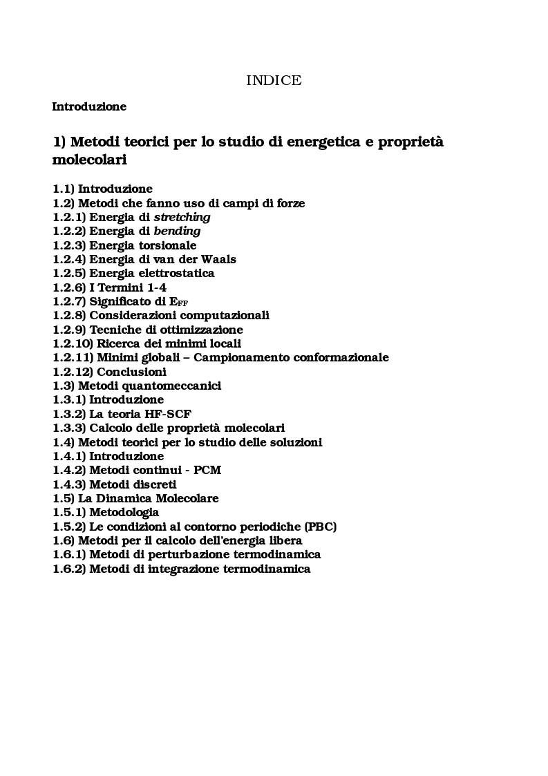 Indice della tesi: Studio delle proprietà energetiche e molecolari di sistemi chimici di interesse biologico con metodi teorico-computazionali, Pagina 1
