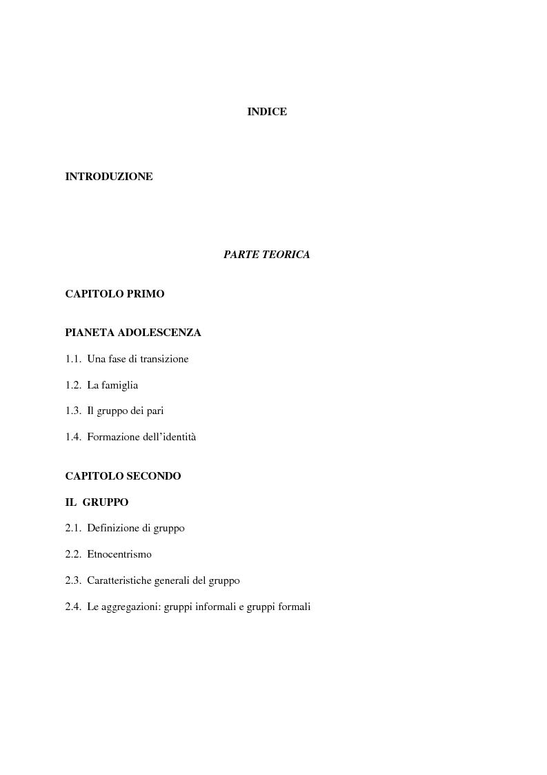 Indice della tesi: La condizione giovanile ed il suo rapporto con la società adulta, con particolare riferimento all'aggregazione in gruppo, Pagina 1