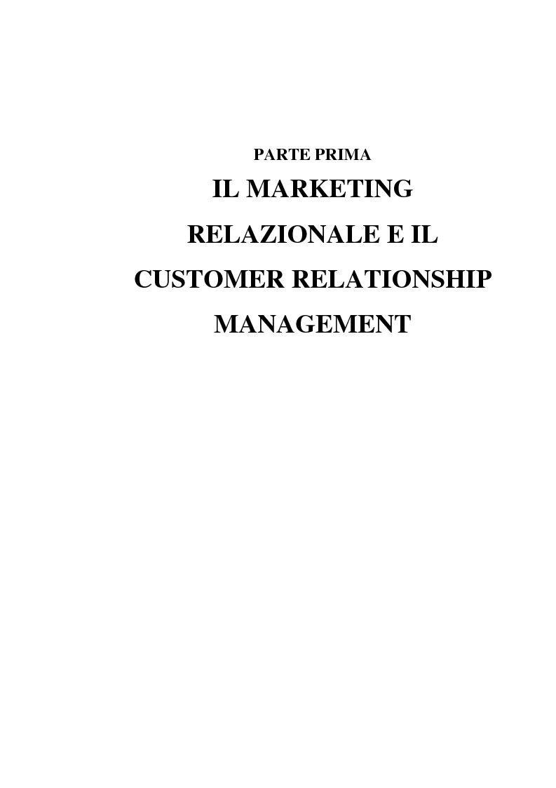 Anteprima della tesi: Customer Relationship Management. Caratteristiche e implementazione di una strategia cliente-centrica, Pagina 4
