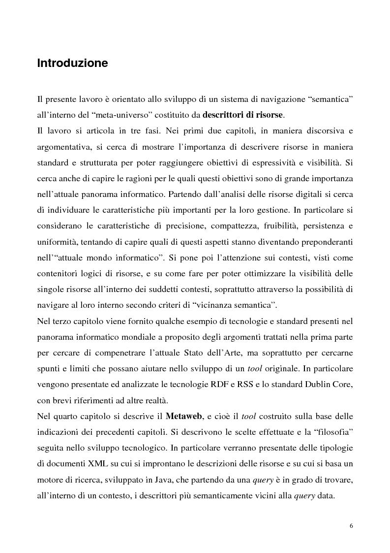 Anteprima della tesi: Metaweb: Motore di ricerca e navigazione ''semantica'' nel meta-universo delle descrizioni delle risorse - Definizione del modello formale e implementazione di un prototipo in Java e XML, Pagina 1