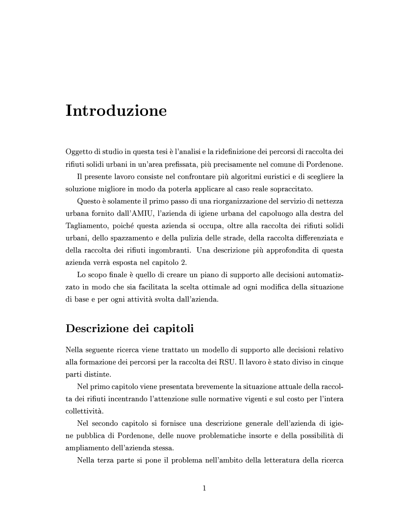 Anteprima della tesi: Determinazione e ottimizzazione dei percorsi di raccolta per i mezzi di un'azienda di igiene urbana: il caso dell'Amiu di Pordenone, Pagina 1