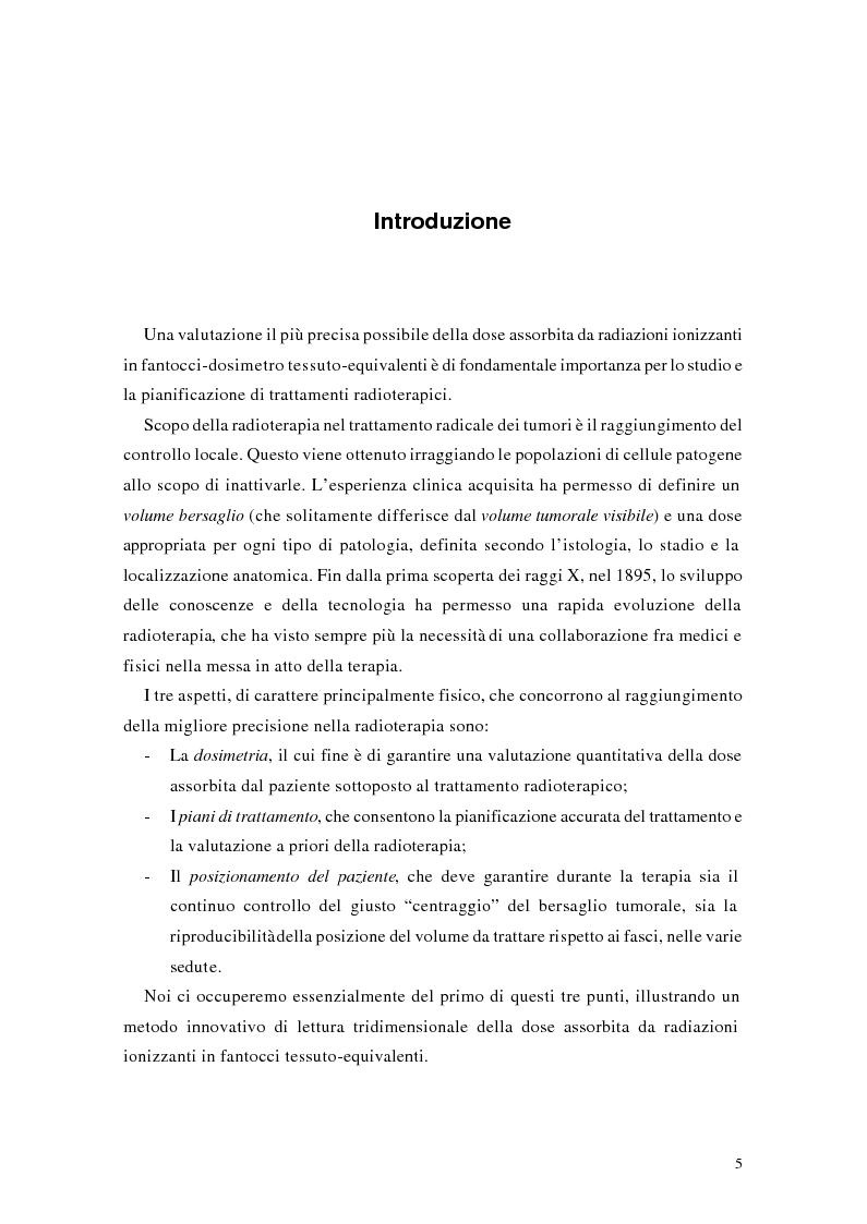 Anteprima della tesi: Studio e messa a punto di una tecnica innovativa per misure tridimensionali di dose assorbita in campi di radazione ionizzante, Pagina 1