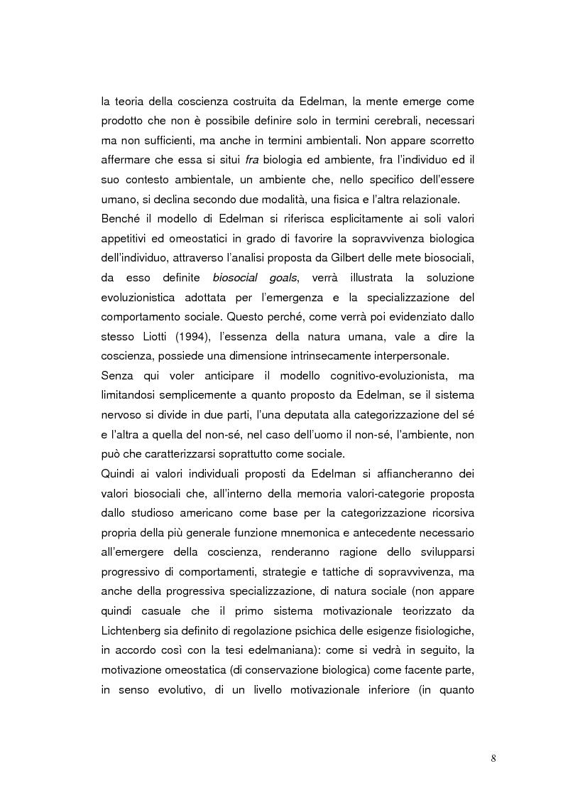 Anteprima della tesi: Modelli eziopatogenetici nelle teorie dei sistemi motivazionali: un confronto fra il modello cognitivo-evoluzionista di G. Liotti e la prospettiva psicoanalitica di J. D. Lichtenberg, Pagina 5