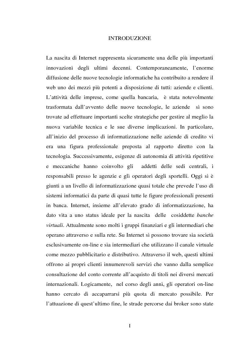 Anteprima della tesi: Il trading on-line e la distribuzione degli strumenti finanziari attraverso il web: analisi delle variabili fondamentali per la realizzazione di un vantaggio competitivo, Pagina 1