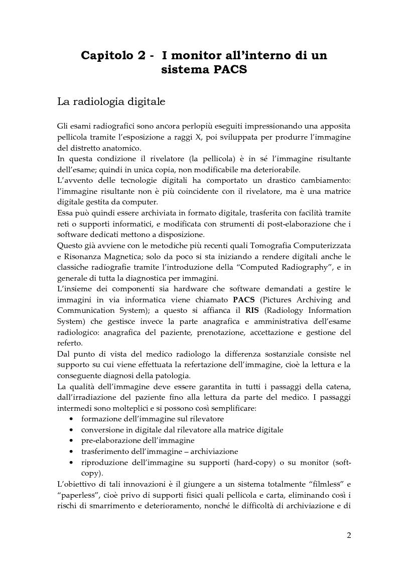 Anteprima della tesi: Valutazione delle caratteristiche fisiche di sistemi di visualizzazione ad elevata risoluzione impiegati in un sistema Pacs (Pictures Archiving and Communication System), Pagina 2