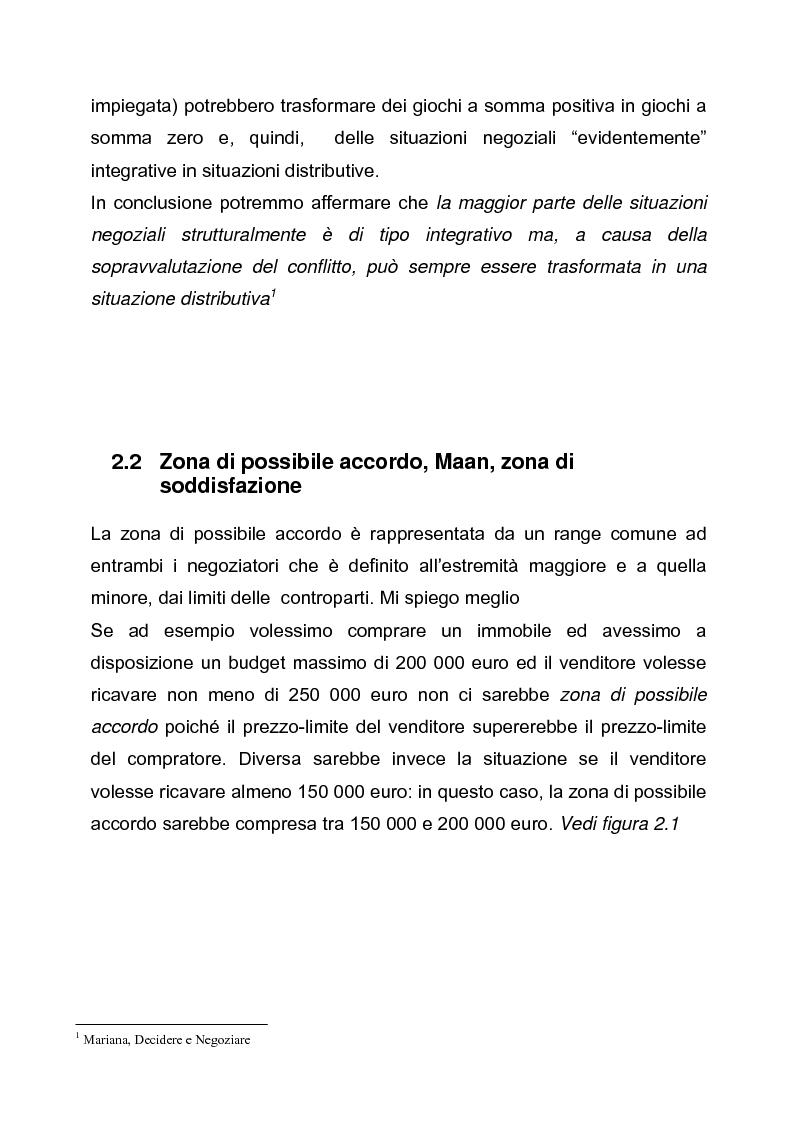 Anteprima della tesi: Il dilemma del negoziatore: strategia integrativa o strategia distributiva? Approccio cooperativo o approccio competitivo, Pagina 9