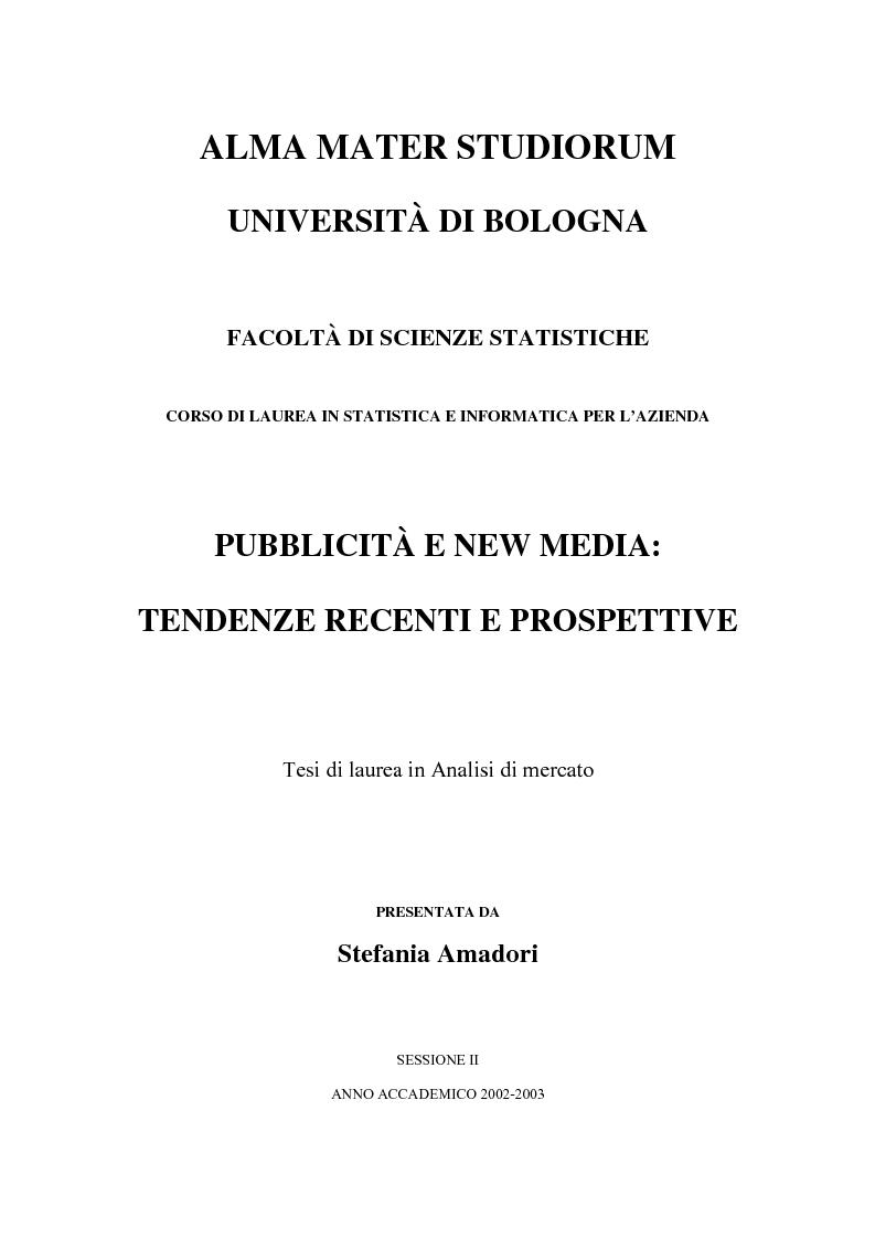 Anteprima della tesi: Pubblicità e new media: tendenze recenti e prospettive, Pagina 1