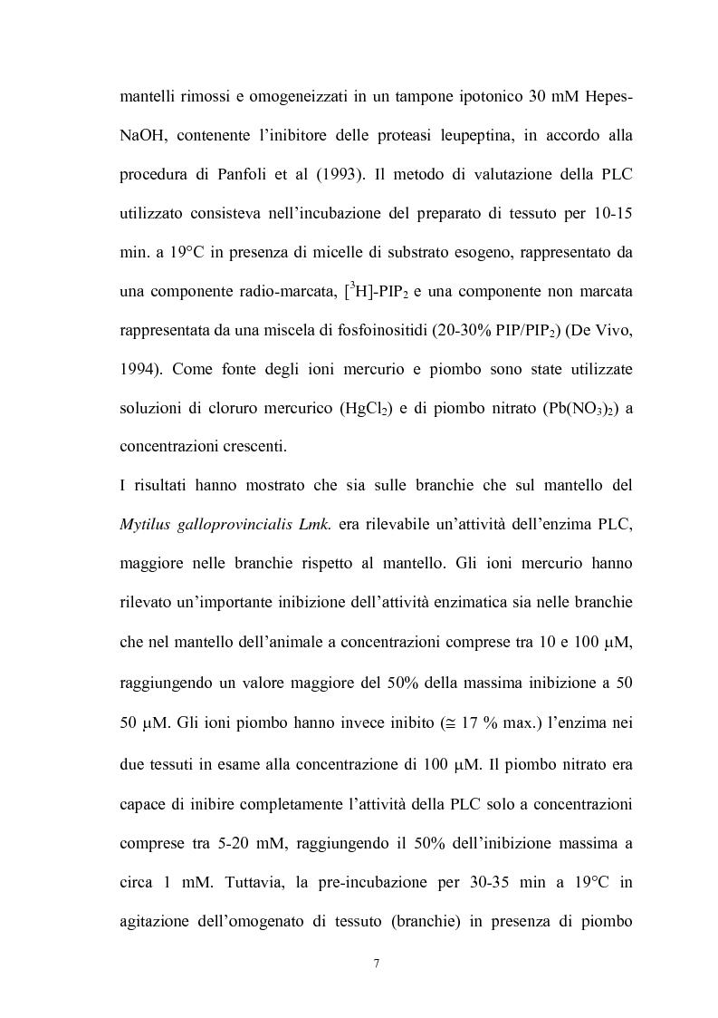 Anteprima della tesi: Effetto in vitro dei metalli pesanti piombo e mercurio sull'attività dell'enzima fosfolipasi C nelle branchie e nel mantello del mollusco marino Mytilus galloprovincialis Lmk, Pagina 7
