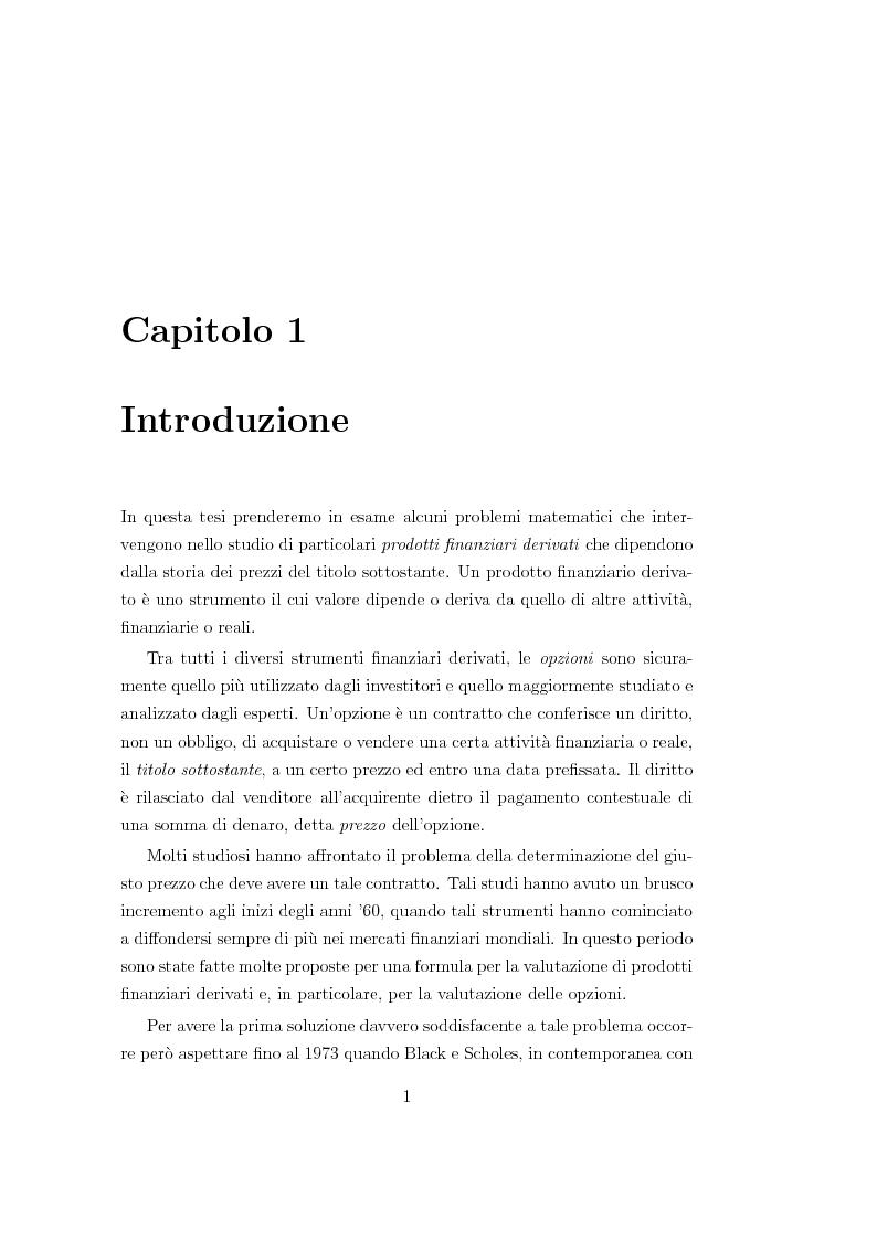 Anteprima della tesi: Un modello matematico per lo studio di prodotti finanziari derivati dipendenti dalla storia del titolo sottostante, Pagina 1