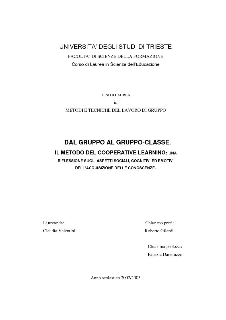 Anteprima della tesi: Dal gruppo al gruppo-classe. Il metodo del cooperative learning: una riflessione sugli aspetti sociali, cognitivi ed emotivi dell'acquisizione delle conoscenze, Pagina 1