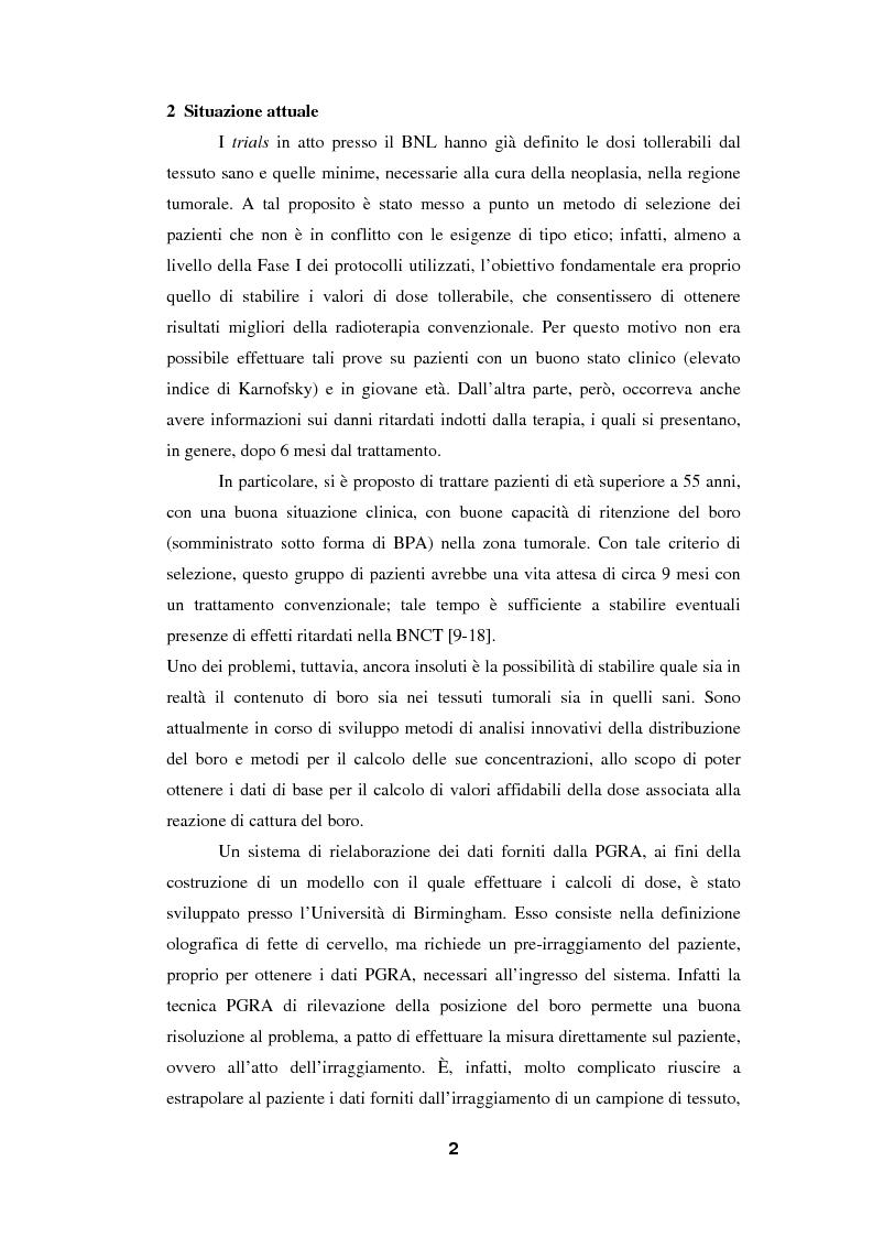 Anteprima della tesi: Impiego del codice MCNP-4A nella BNCT (Boron Neutron Capture Therapy), con particolare riguardo allo sviluppo di un metodo originale per la valutazione della dose da cattura neutronica in base a dati PET, Pagina 2