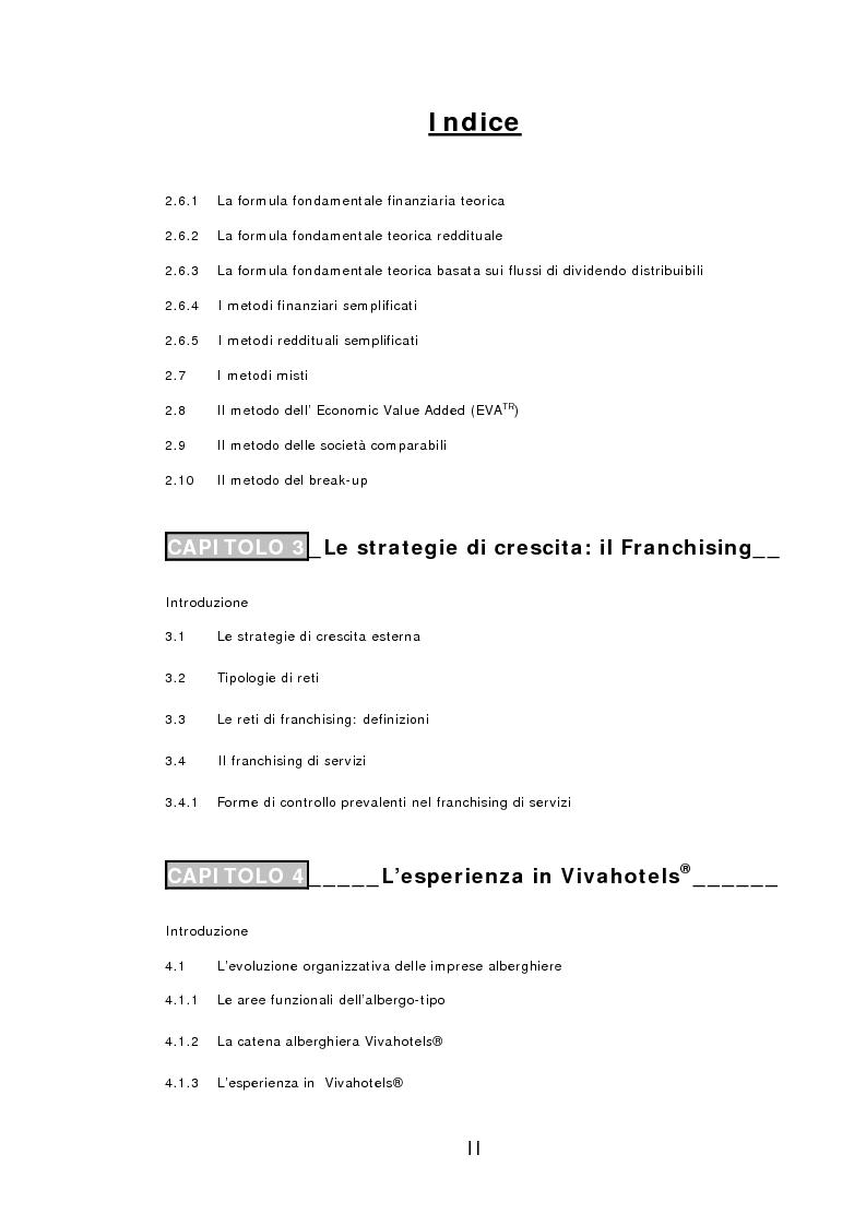 Indice della tesi: Il franchising come strategia di crescita esterna volta al mantenimento e allo sviluppo di vantaggi competitivi durevoli. Un caso concreto, Pagina 2
