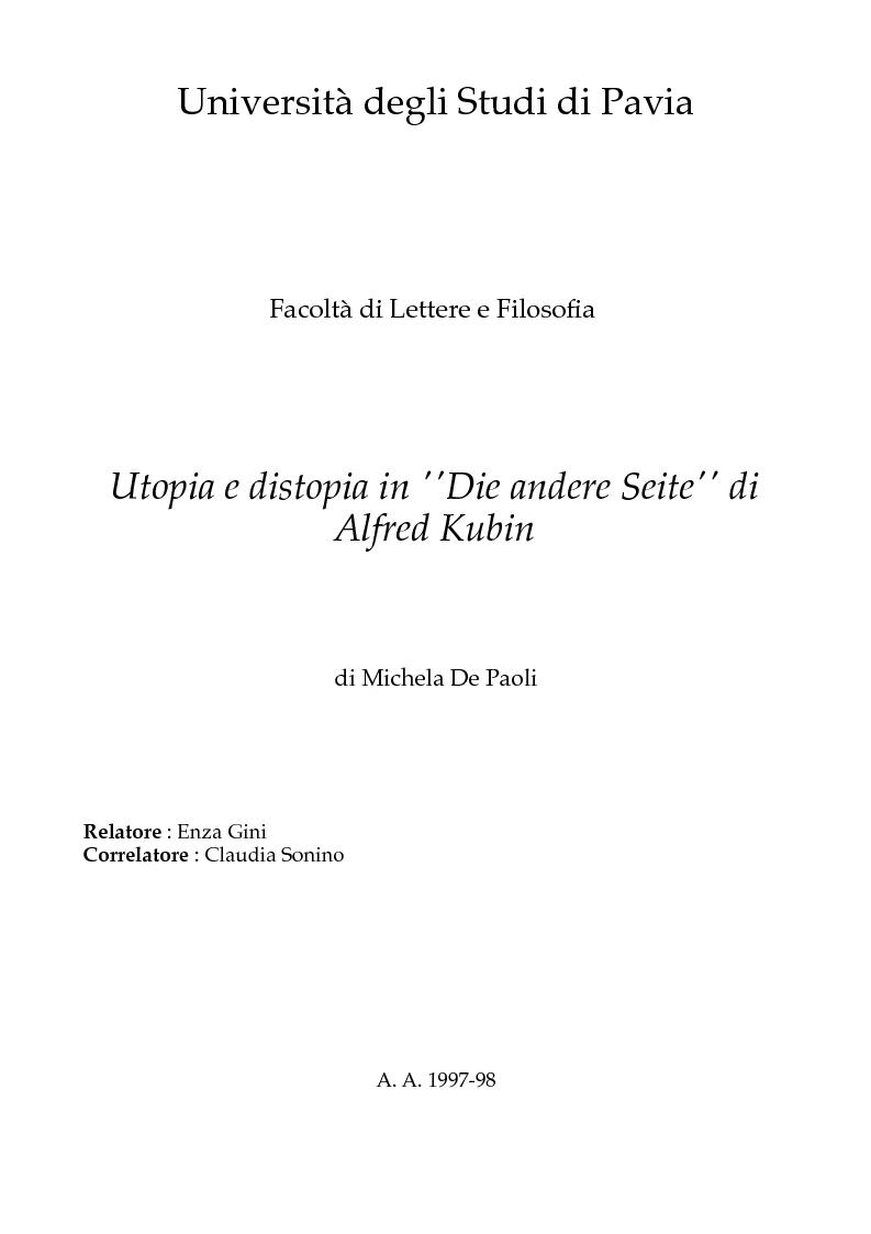 Anteprima della tesi: Utopia e distopia in ''Die andere Seite'' di Alfred Kubin, Pagina 1