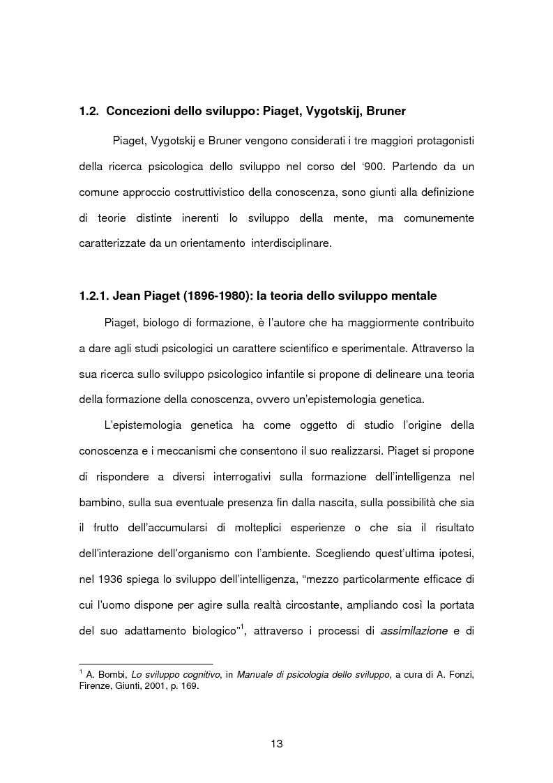 Anteprima della tesi: Tecnopsicologia e infanzia. Processi di apprendimento e utilizzo delle nuove tecnologie in ambito formativo, Pagina 10