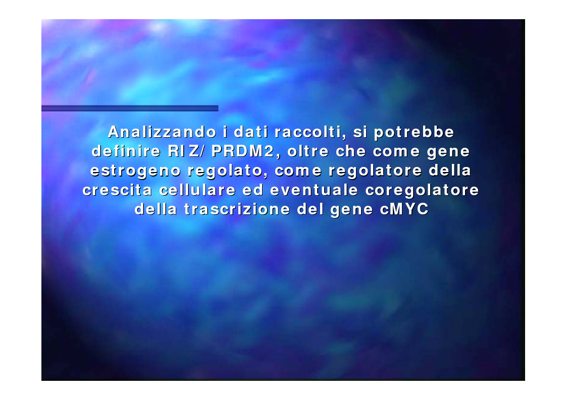 Anteprima della tesi: Prodotti del gene RIZ/PRDM2 nella proliferazione cellulare e differenziamento in vitro, Pagina 15