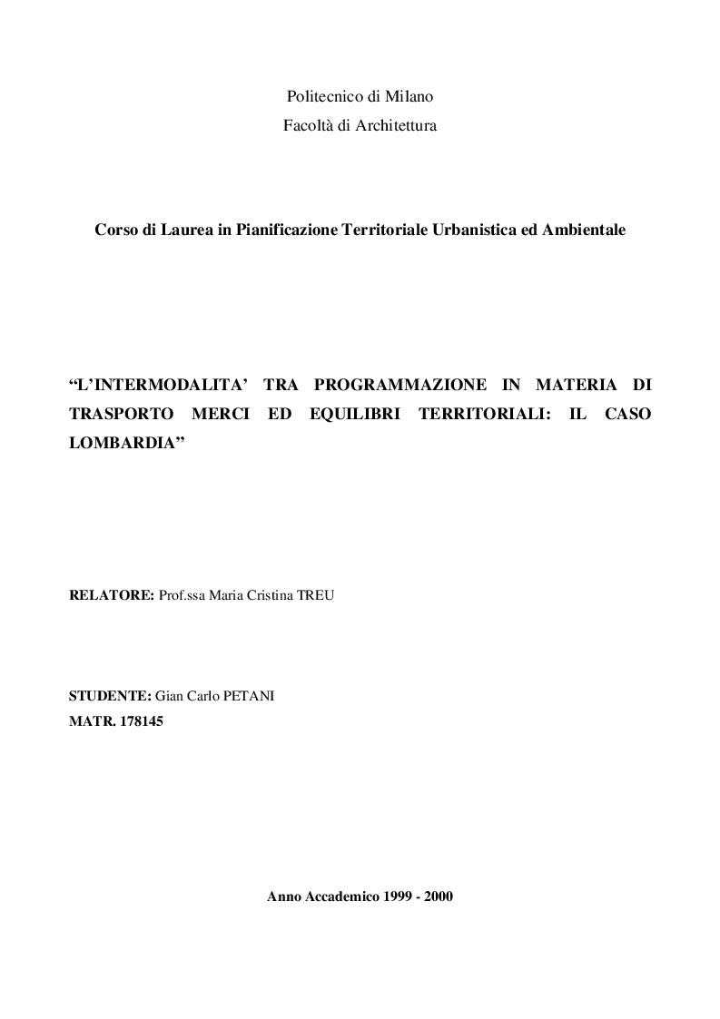 Anteprima della tesi: L'intermodalità tra programmazione in materia di trasporto merci ed equilibri territoriali: il caso Lombardia, Pagina 1
