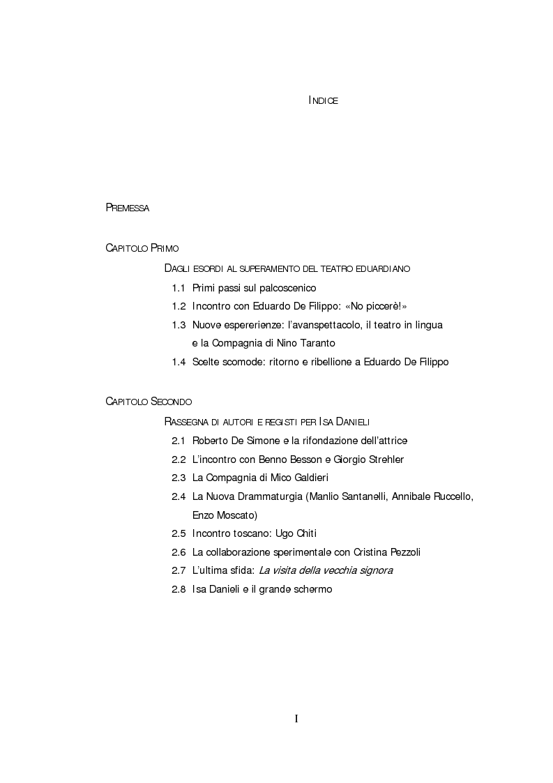Indice della tesi: Ritratto d'attrice: Isa Danieli, dall'esordio teatrale all'incontro con la drammaturgia contemporanea, Pagina 1