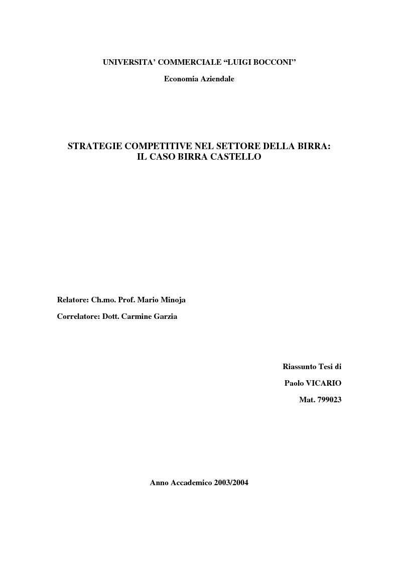 Anteprima della tesi: Strategie competitive nel settore della birra: il caso Birra Castello, Pagina 1