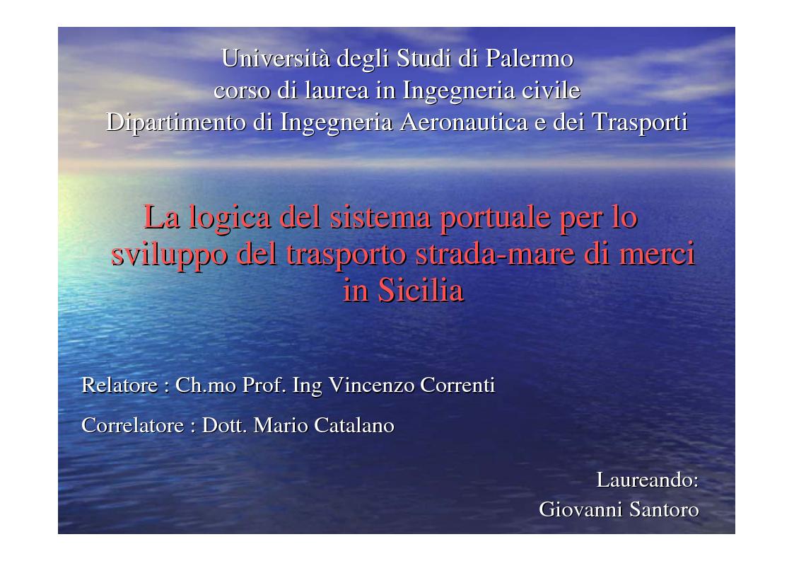 Anteprima della tesi: La logica del sistema portuale per lo sviluppo del trasporto combinato strada-mare in Sicilia, Pagina 1