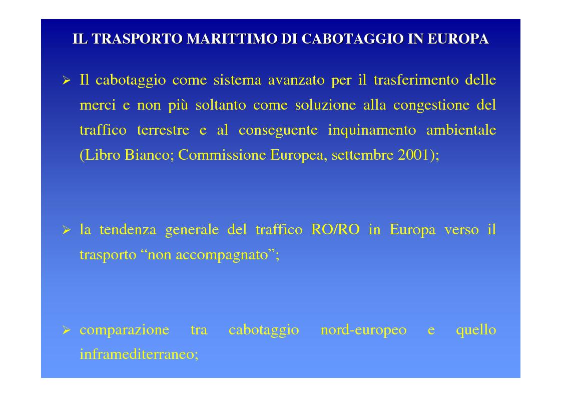 Anteprima della tesi: La logica del sistema portuale per lo sviluppo del trasporto combinato strada-mare in Sicilia, Pagina 6
